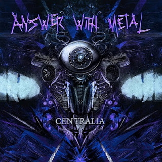 "Ο δίσκος των Answer With Metal ""Centralia"""