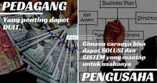 Perbedaan Fokus usaha pedagang dan pengusaha