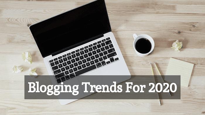 Trend Blogging 2020