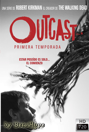 Outcast Temporada 1 [720p] [Latino-Ingles] [MEGA]