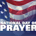 National Day of Prayer 2017 Theme events history for May 4 event