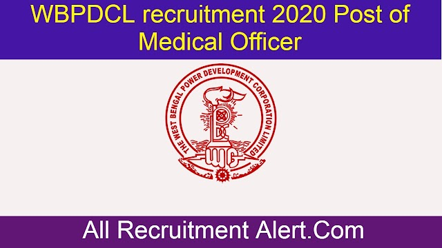 WBPDCL recruitment 2020 Post of Medical Officer