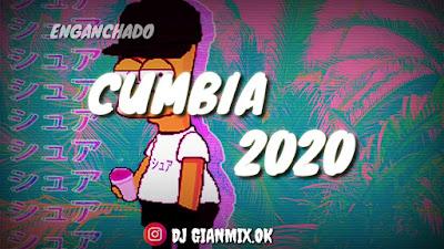 ENGANCHADO DE CUMBIA 2020