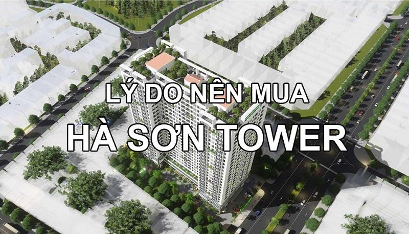 lý do bạn nên chọn mua chung cư Hà Sơn Tower