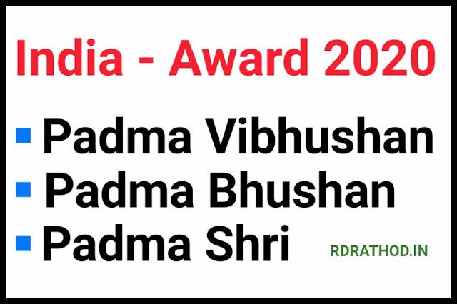 Padma Vibhushan, Padma Bhushan and Padma Shri Awards 2020