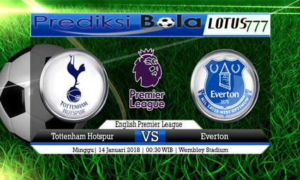 PREDIKSI SKOR Tottenham Hotspur vs Everton 14 Januari 2018