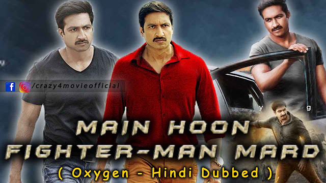 Main Hoon Fighter Man Mard (Oxygen) Hindi Dubbed Movie