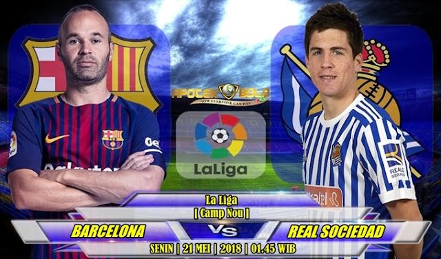 Prediksi Barcelona vs Real Sociedad 21 Mei 2018