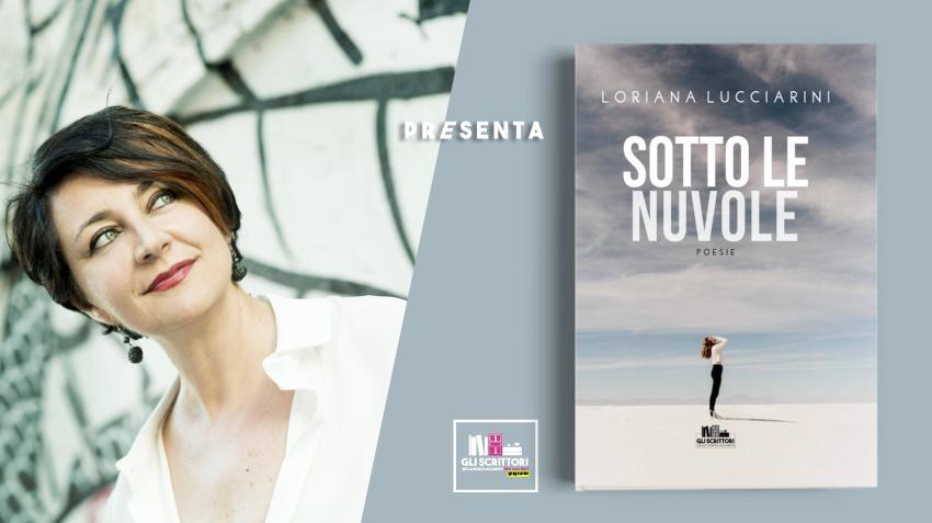 Loriana Lucciarini presenta: Sotto le nuvole