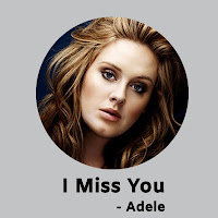 I Miss You Lyrics Adele