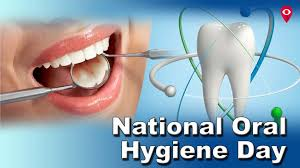 National Oral Hygiene Day - August 01, 2018