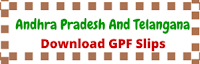 andhra-pradesh-telangana-gpf-slips-download-online