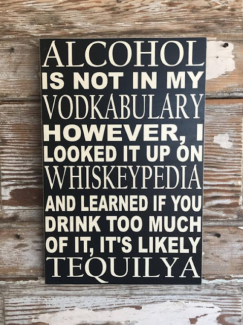 Alcohol Is Not In My Vodkacabulary However