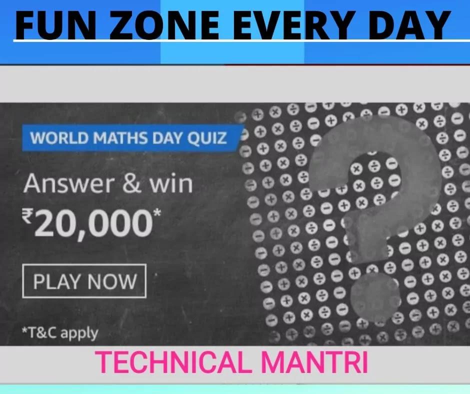 Amazon Quiz : World Maths Day Answer And Win 20000