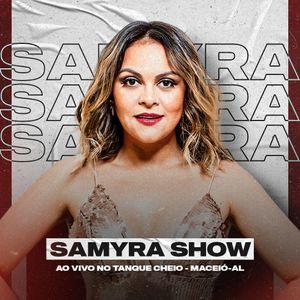 Samyra Show - 16 Anos do Tanque Cheio - Maceió - AL - Dezembro - 2020