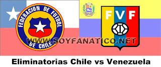 Chile vs Venezuela por Clasificatorias 2016