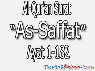 Bacaan Surat As Saffat, tulisan arab Surat As Saffat, tulisan latin Surat As Saffat, arti Surat As Saffat, terjemahan Surat As Saffat