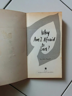 Why Am I Afraid to Love? by John Powell