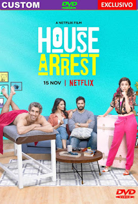 House Arrest 2019 DVD HD DUAL LATINO 5.1 + SUB FORZADOS