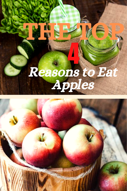 The Top 4 Reasons to Eat Apples