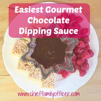 Easiest Gourmet Chocolate Dipping Sauce | Chief Family Officer