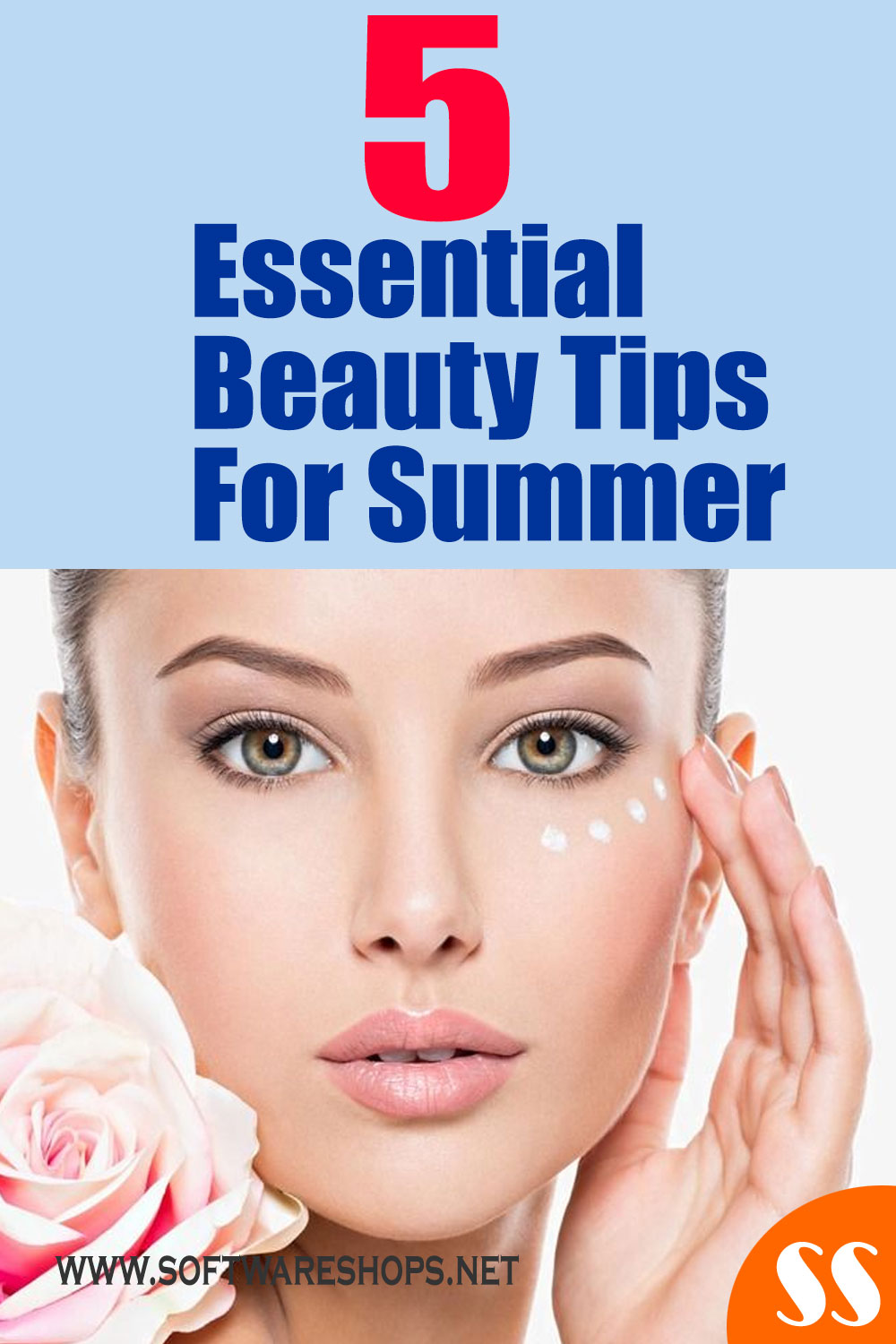 5 Essential Beauty Tips For Summer
