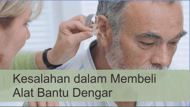 Kesalahan dalam membeli alat bantu dengar