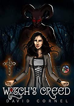 Witch's Creed by David Cornel