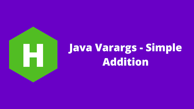 HackerRank Java Varargs - Simple Addition problem solution