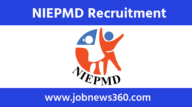 NIEPMD Chennai Recruitment 2020 for Lecturer & Tutors