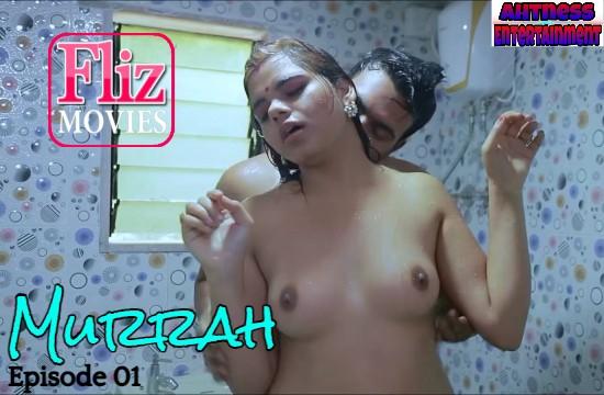 Murrah (2020) - NueFliks Webseries (s01ep01)