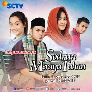 Download Ost Sodrun Merayu Tuhan SCTV Lagu Syahrini Mp3 Terbaru | Laguenak.xyz