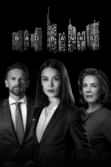 Bad Banks – Saison 2 [Complete] [Streaming] [Telecharger]