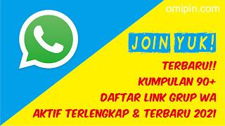 Kumpulan 90+ Daftar Link Grup WhatsApp (WA) Yang Aktif Terlengkap & Terbaru 2021