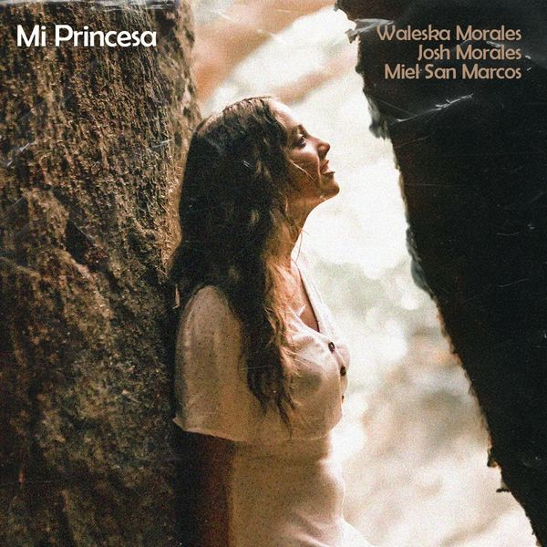 Waleska Morales – Mi Princesa (Feat.Josh Morales,MIEL SAN MARCOS) (Single) 2021 (Exclusivo WC)