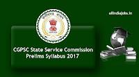 CGPSC State Service Commission Prelims Syllabus