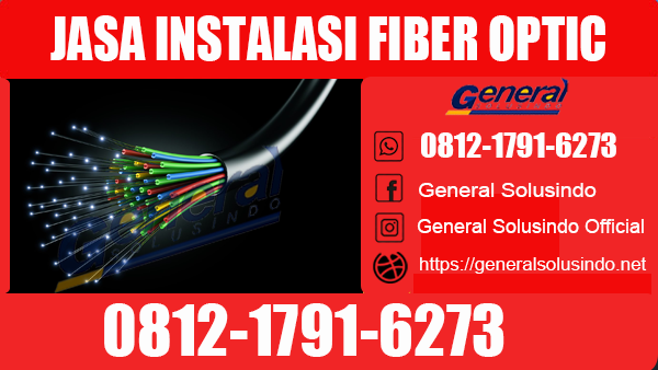 Jasa Instalasi Fiber Optic Sumenep