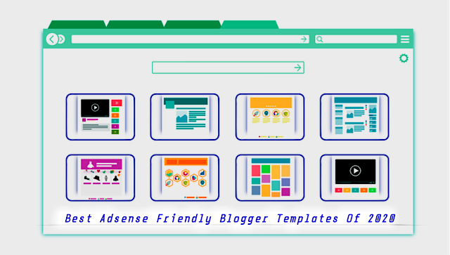 Best Blogger Template For AdSense Approval In 2020