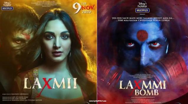Laxmmi Bomb (Laxmii) Movie - Akshay Kumar - Songs Lyrics