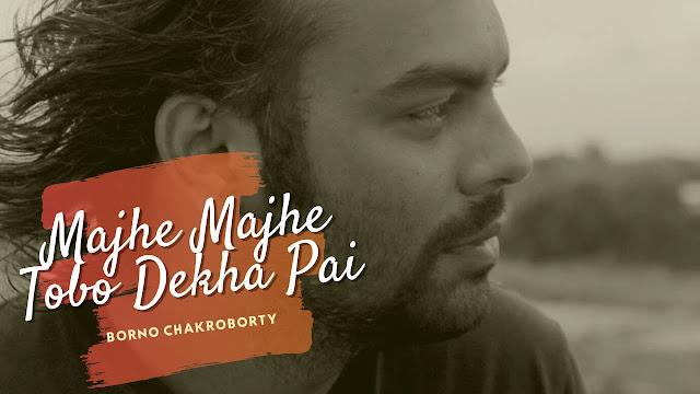 Majhe Majhe Tobo Dekha Pai Lyrics in English