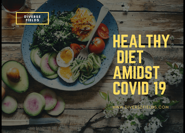 Healthy Diet Amidst COVID 19