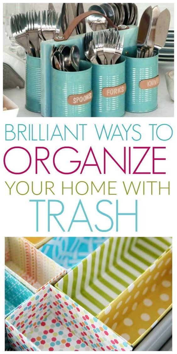 brilliant ways to organize your home with trash