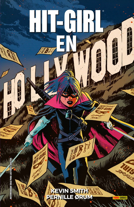 Reseña de Hit-Girl 4: En Hollywood, de Kevin Smith y Pernille Ørum - Panini Comics