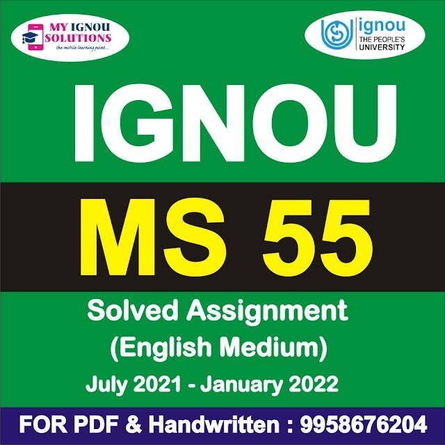 MS 55 Solved Assignment 2021-22