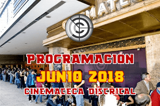 PROGRAMACIÓN JUNIO 2018 CINEMATECA DISTRITAL