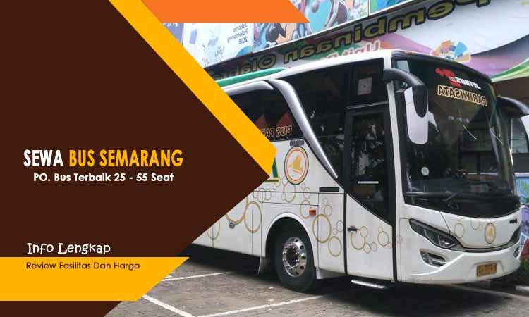 Info Sewa Bus Pariwisata Murah di Semarang