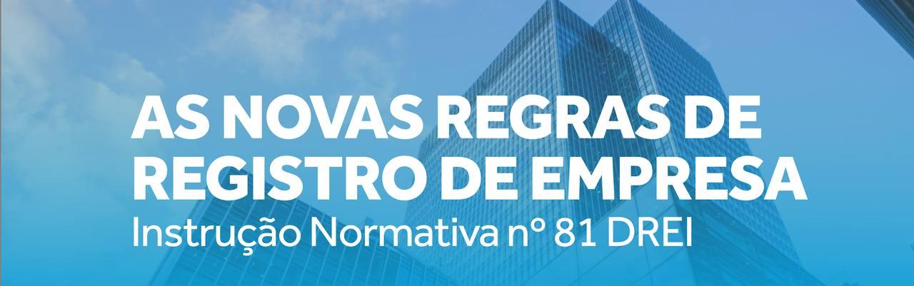 Instrução Normativa n° 81 do Departamento Nacional de Registro Empresarial e Integração (DREI)