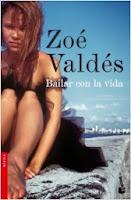 BAILAR CON LA VIDA - Zoé Valdés
