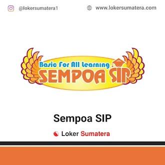 Lowongan Kerja Medan, Sempoa SIP Juni 2021
