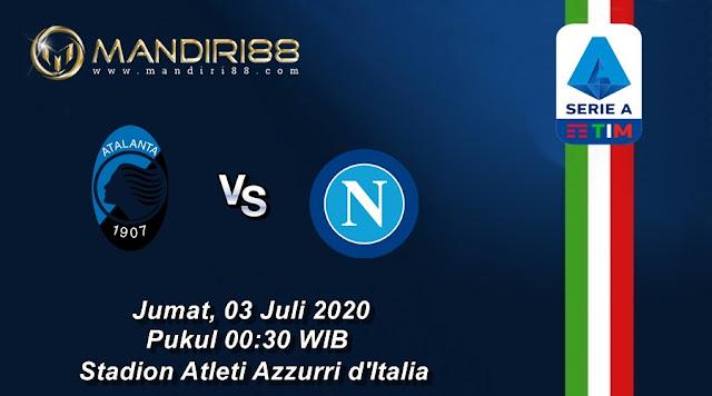 Prediksi Atalanta Vs Napoli, Jumat 03 Juli 2020 Pukul 00.30 WIB
